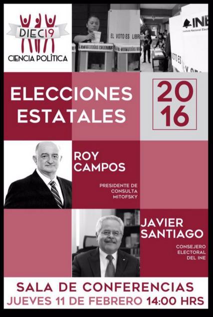 """Consejero Electoral Javier Santiago Castillo en Conferencia: """"Elecciones Estatales"""" con Roy Campos."""